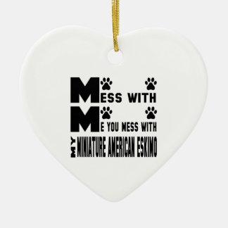 Usted ensucia con mi esquimal americano miniatura adorno navideño de cerámica en forma de corazón