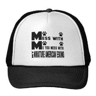 Usted ensucia con mi esquimal americano miniatura gorra