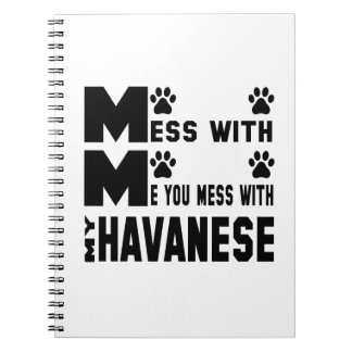 Usted ensucia con mi Havanese Spiral Notebooks