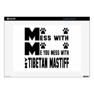 Usted ensucia con mi mastín tibetano portátil 38,1cm skins