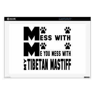 Usted ensucia con mi mastín tibetano skins para 43,2cm portátil