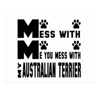 Usted ensucia con mi Terrier australiano Postales