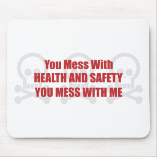Usted ensucia con salud y seguridad que usted ensu tapete de ratón