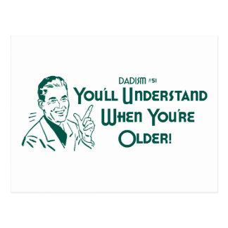 Usted entenderá cuando usted es más viejo (Dadism Postal