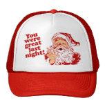 Usted era grande anoche gorra