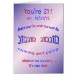 ¡Usted es 21! en 12/21/12 cumpleaños del Palindrom Felicitacion