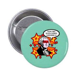Usted es América agradable Pin Redondo De 2 Pulgadas