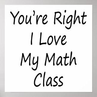 Usted es amor correcto de I mi clase de la matemát Posters