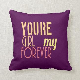 """""""Usted es amortiguador púrpura hermoso de mi chica Cojines"""