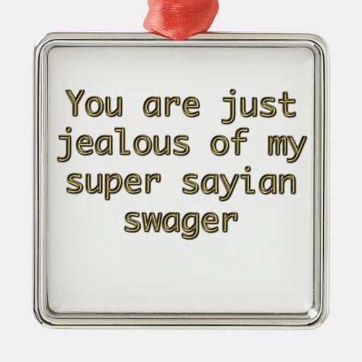 Usted es apenas celoso de mi estampador sayian est ornamentos de reyes