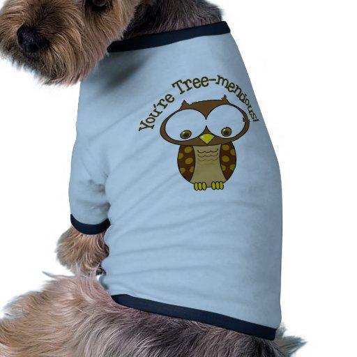 Usted es Árbol-Mendous Camiseta Con Mangas Para Perro