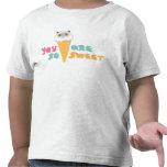 Usted es así que camiseta dulce de los niños
