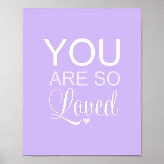 Usted es así que decoración púrpura amada del arte póster