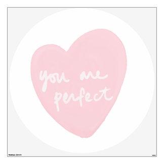 Usted es blanco del corazón perfecto y rosado vinilo adhesivo
