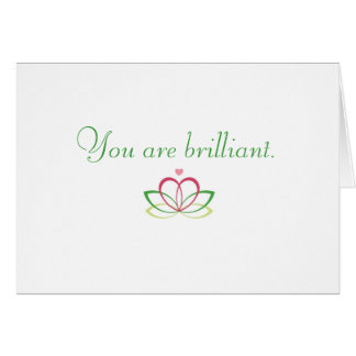 Usted es brillante tarjeta de felicitación