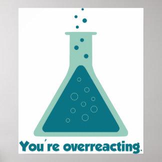 Usted es cubilete Overreacting de la ciencia de la Poster