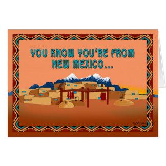 Usted es de New México si… Tarjeta Pequeña