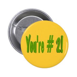 Usted es el botón #2 pin redondo de 2 pulgadas