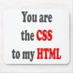 Usted es el CSS a mi HTML Alfombrilla De Ratones