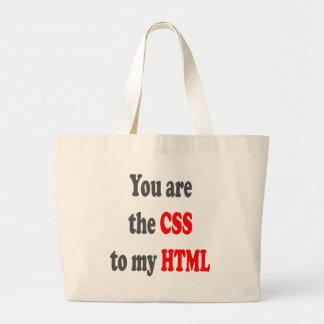 Usted es el CSS a mi HTML Bolsas De Mano