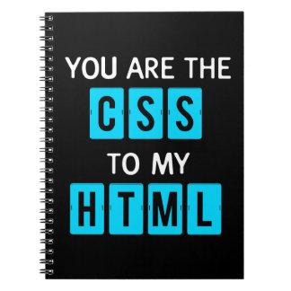 Usted es el CSS a mi HTML Cuadernos