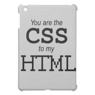 Usted es el CSS a mi HTML