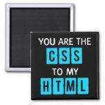 Usted es el CSS a mi HTML Imán Cuadrado