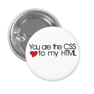 Usted es el CSS a mi HTML Pin Redondo 2,5 Cm