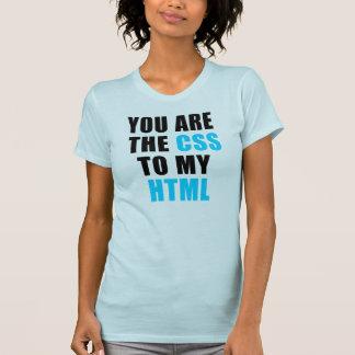 Usted es el CSS a mi HTML Camisetas