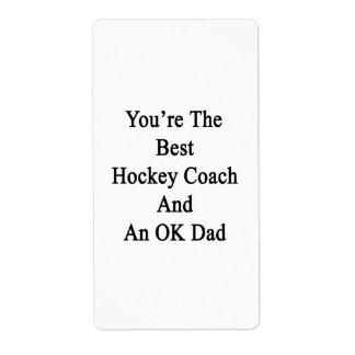Usted es el mejor coche de hockey y un papá etiqueta de envío