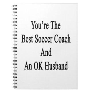 Usted es el mejor coche del fútbol y un marido libro de apuntes con espiral