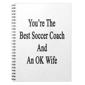 Usted es el mejor coche del fútbol y una esposa note book