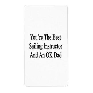 Usted es el mejor instructor de la navegación y un etiquetas de envío