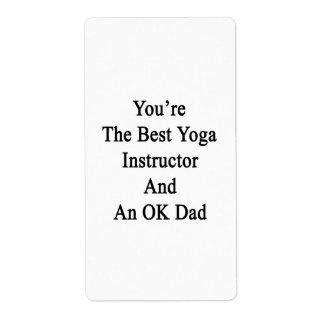 Usted es el mejor instructor de la yoga y un papá etiqueta de envío