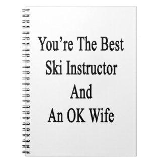 Usted es el mejor instructor del esquí y una libreta espiral
