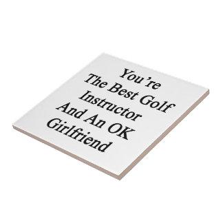 Usted es el mejor instructor del golf y un azulejo cuadrado pequeño