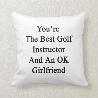 Usted es el mejor instructor del golf y un cojin