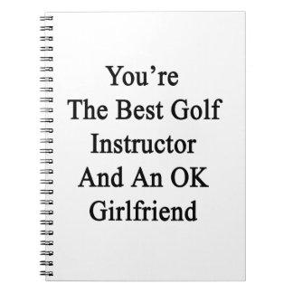 Usted es el mejor instructor del golf y un note book