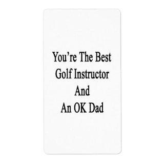 Usted es el mejor instructor del golf y un papá etiquetas de envío