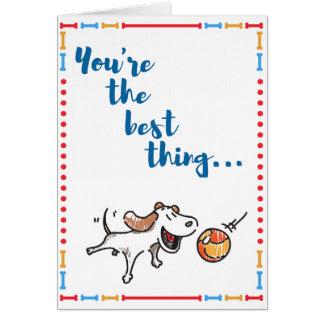 ¡Usted es el mejor! ¡La tarjeta del perro de la