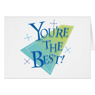 ¡Usted es el mejor! Tarjeta De Felicitación