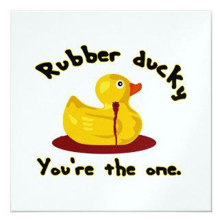 """- Usted es el - pato Ducky de goma de la sangría Invitación 5.25"""" X 5.25"""""""
