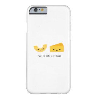 Usted es el queso a mi caso del iPhone 6 de los Funda Barely There iPhone 6
