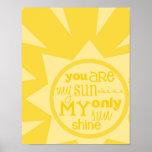 """""""usted es impresión del poster de mi sol"""""""