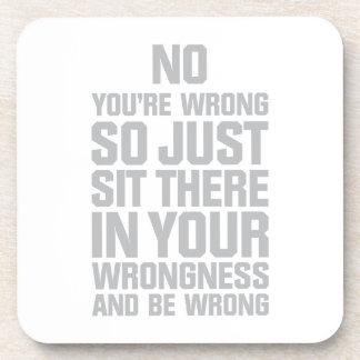 Usted es incorrecto posavaso