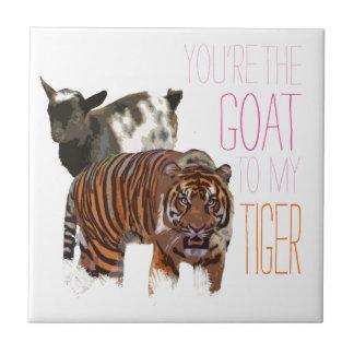 Usted es la cabra a mi tigre azulejo cuadrado pequeño