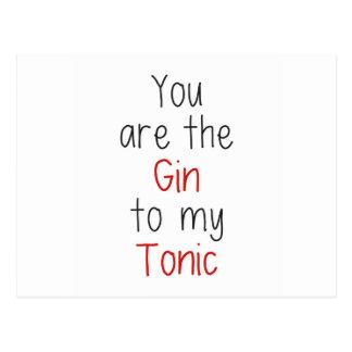 Usted es la ginebra a mi tónico postal