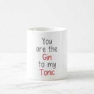 Usted es la ginebra a mi tónico taza de café