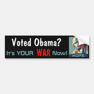 Usted es la guerra de Obama Pegatina Para Auto