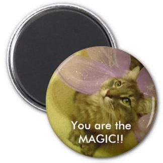 ¡Usted es la MAGIA!! imán